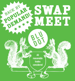 Blu Dot Swap Meet