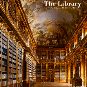 The Library A World History 97802260928121